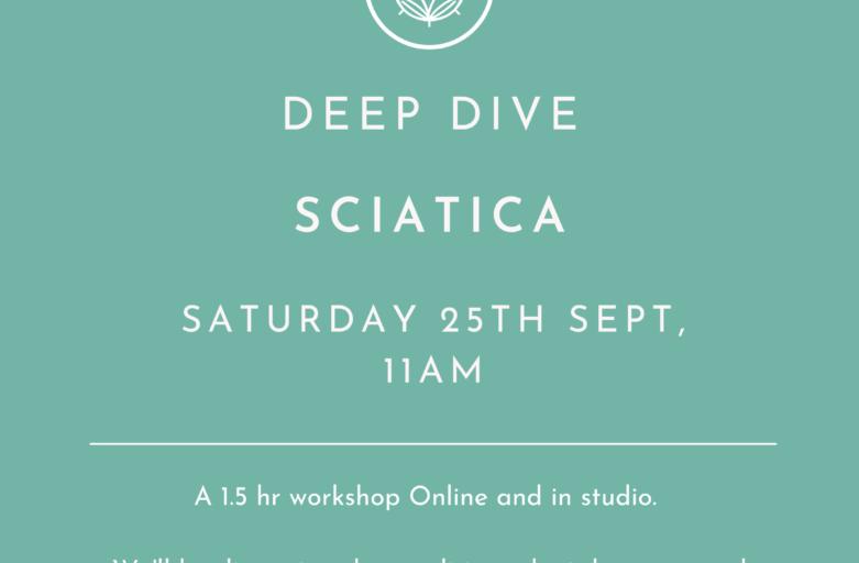 Deep Dive - Sciatica